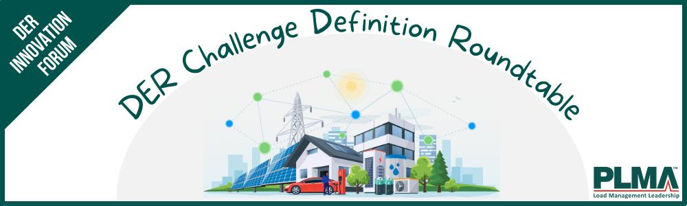 DER Challenge Def Roundtable