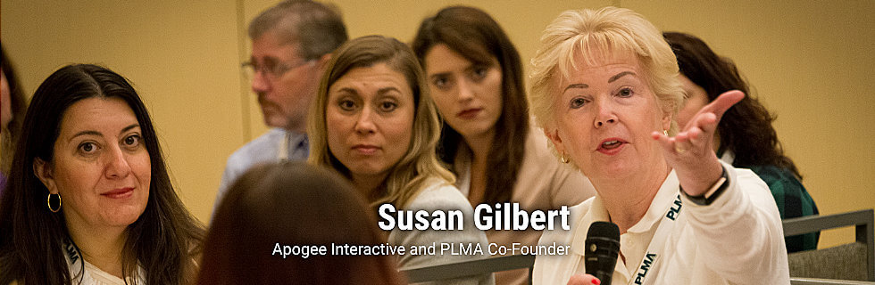 Susan Gilbert, Apogee Interactive, PLMA Co-Founder